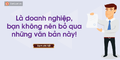 la-doanh-nghiep-ban-khong-nen-bo-qua-van-ban-nay